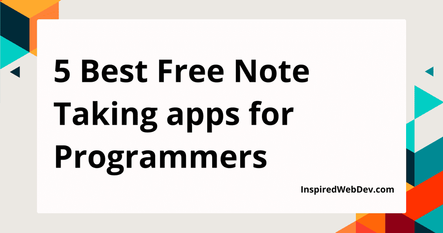 5 Best note taking apps for programmers