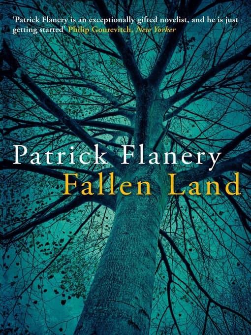Patrick Flanery: Fallen Land