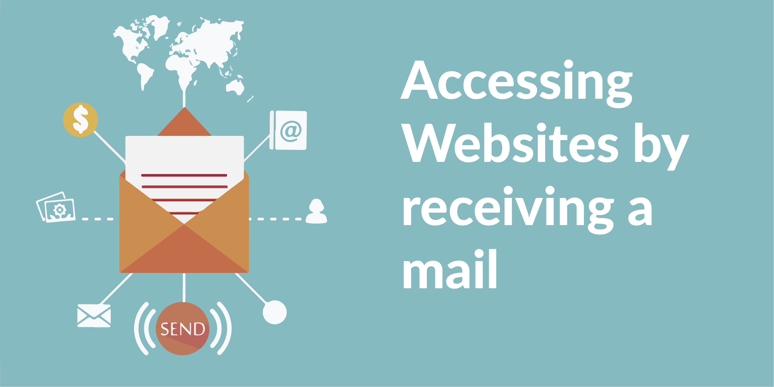 Accessing the Blocked Websites by Receiving a Mail