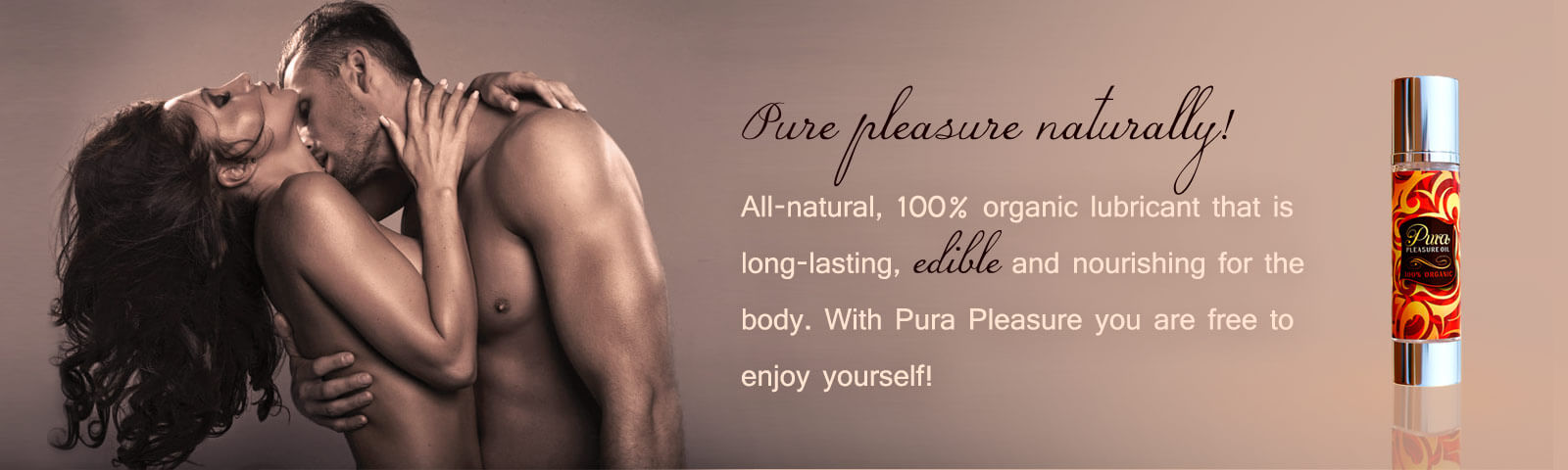 Pure pleasure naturally