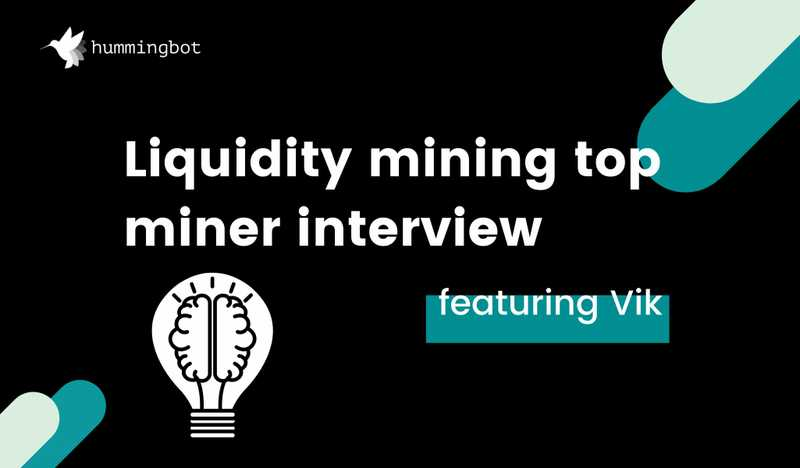 Top liquidity miner interview featuring Vik