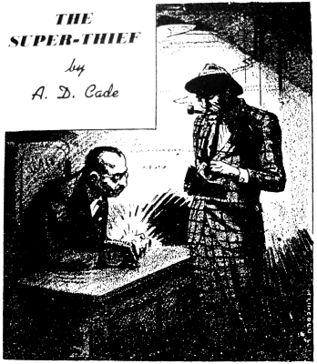 The Super Thief by A. D. Cade