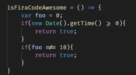VS Code using Fira Code font ligatures.
