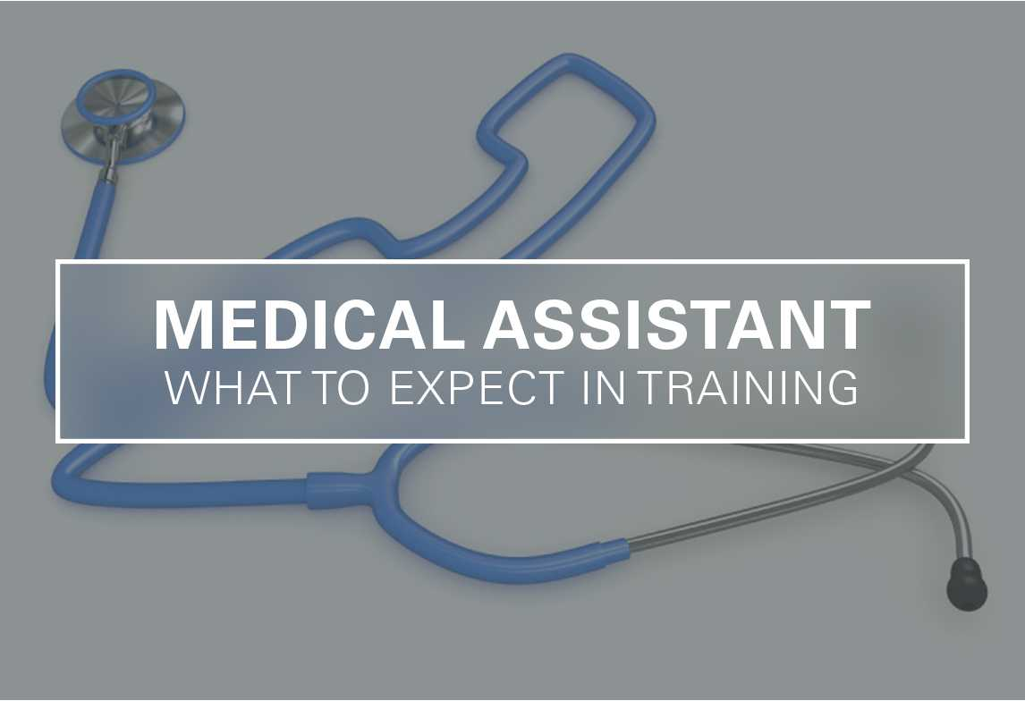 Medical Assistant Programs: What to Expect in Training