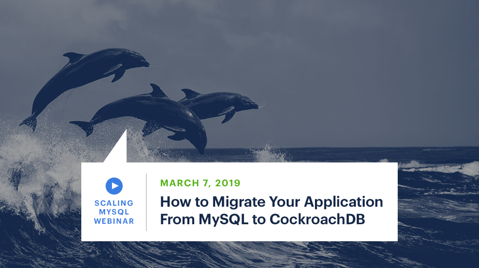 How to migrate your application from MySQL to CockroachDB