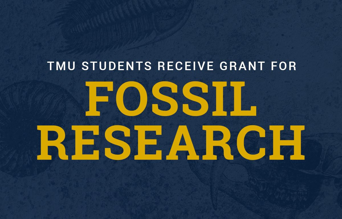 TMU Students Receive Grant for Fossil Research