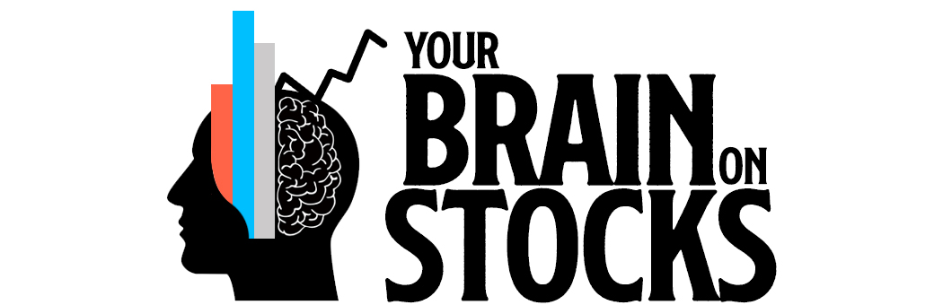 Your Brain on Stocks