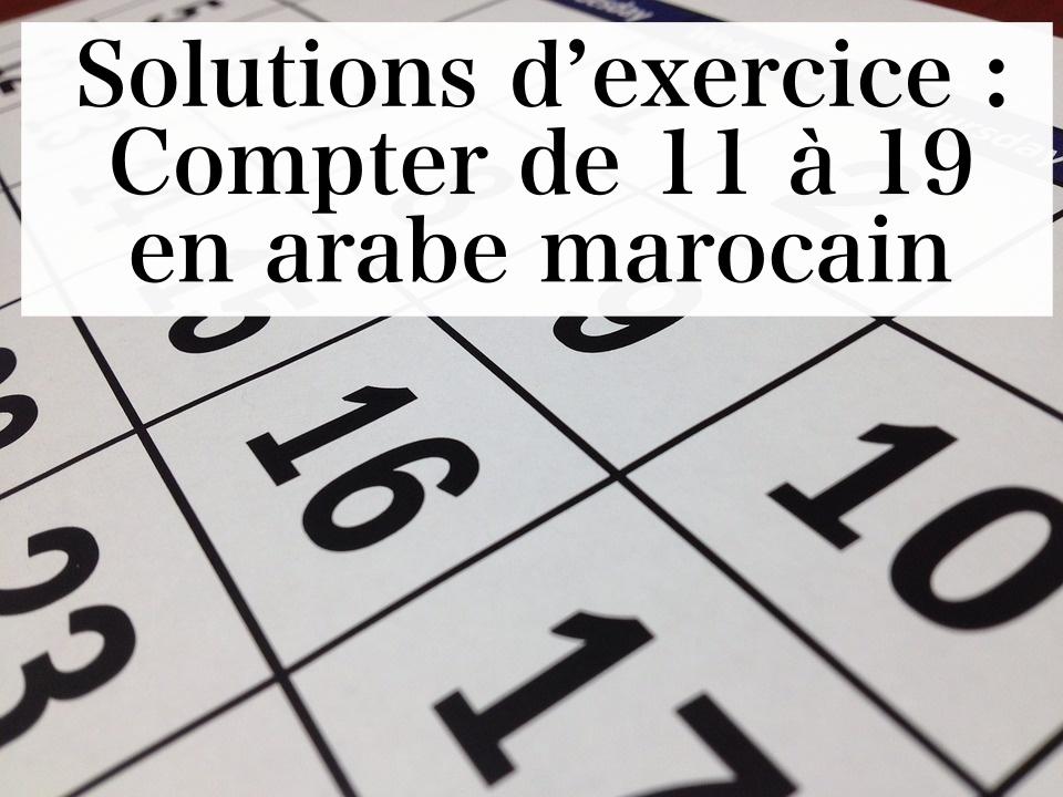 Solutions d'exercice - Compter de 11 à 19 en arabe marocain