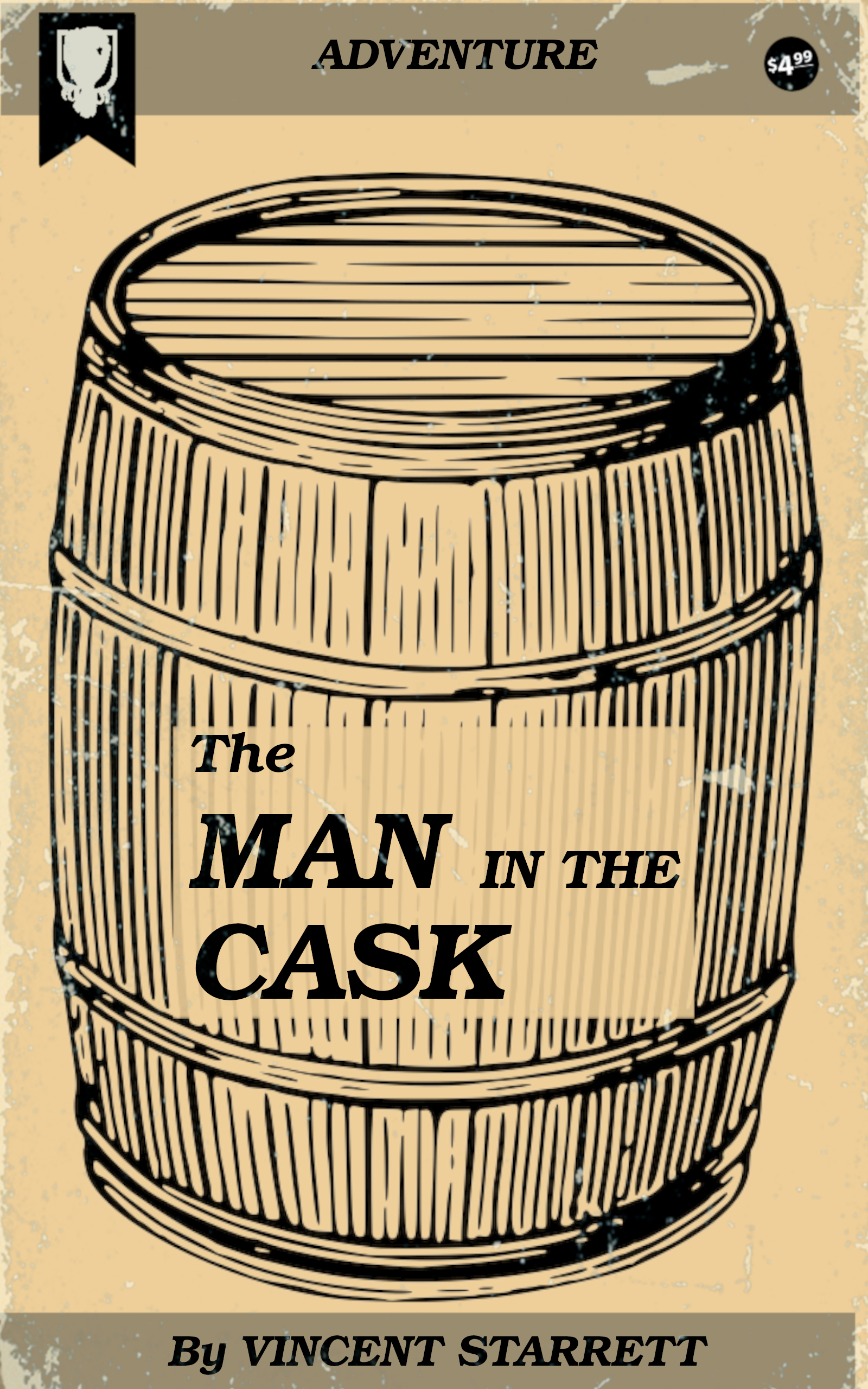The Man in the Cask by Vincent Starrett