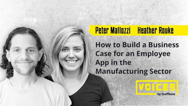 How to Build a Business Case for an Employee App in the Manufacturing Sector