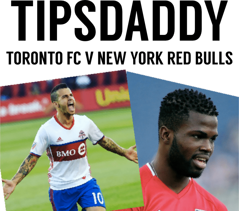 Toronto FC vs New York Red Bulls Betting Tips and Predictions