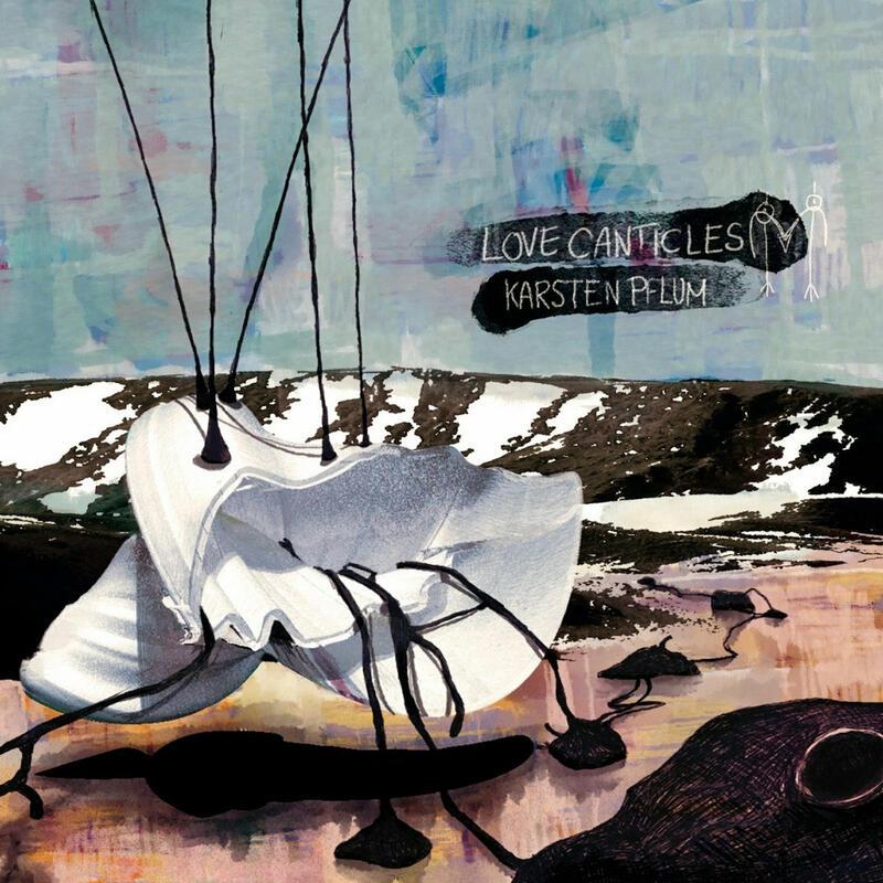 Karsten Pflum - Love Canticles artwork