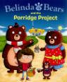 Belinda Bear and the Porridge project by Kaye Umansky & Chris Jevons