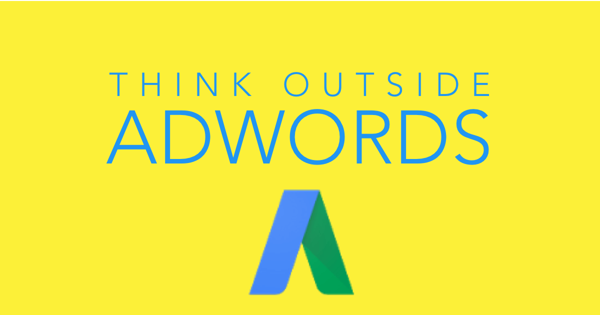 Think outside the Adwords and drive traffic to your landing pages!