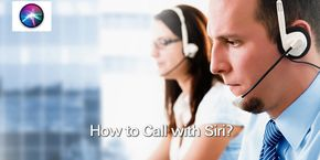 How to Call with Siri?