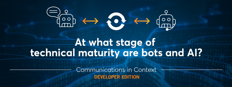 Bots and AI: The Current State of Technical Maturity