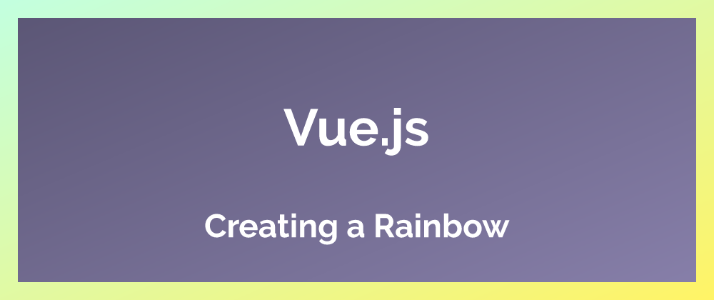 Creating a Vue rainbow