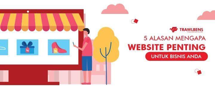 5 Alasan Mengapa Website Penting Untuk Bisnis Anda