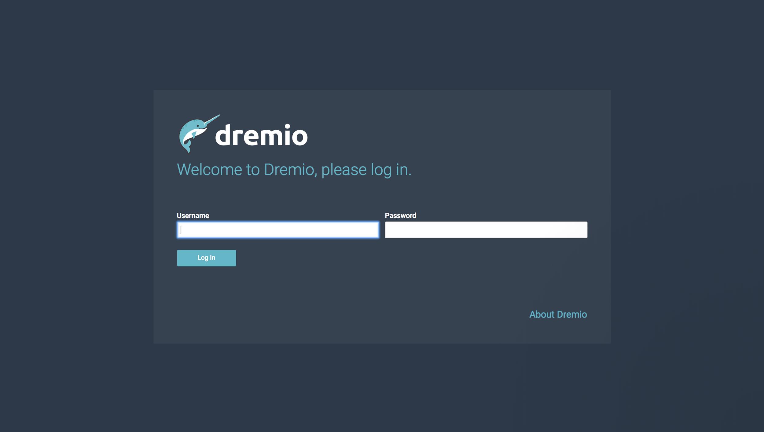 Log into Dremio