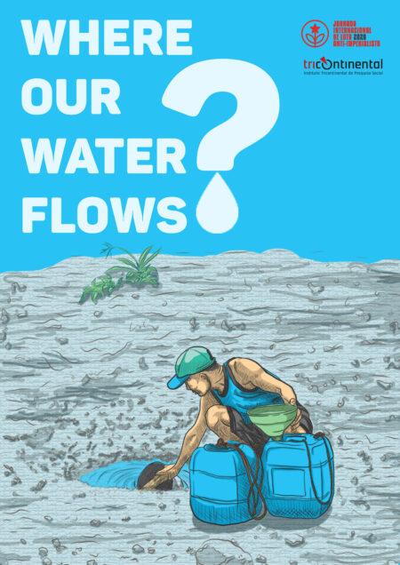 Somos refugiados en nuestro propio estado / Agua