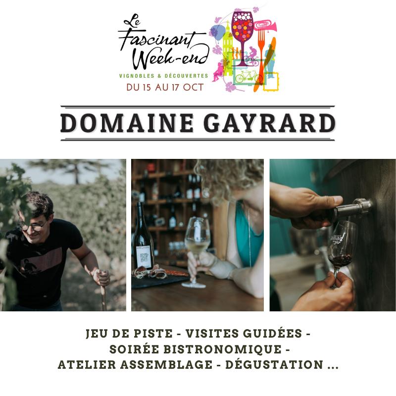 Fascinant week-end au Domaine Gayrard
