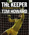The Keeper (Young Readers' Edition) by Tim Howard