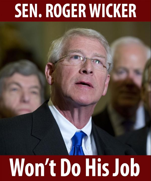 Senator Wicker won't do his job!