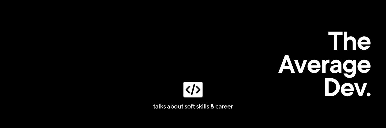 The Average Dev Podcast Banner