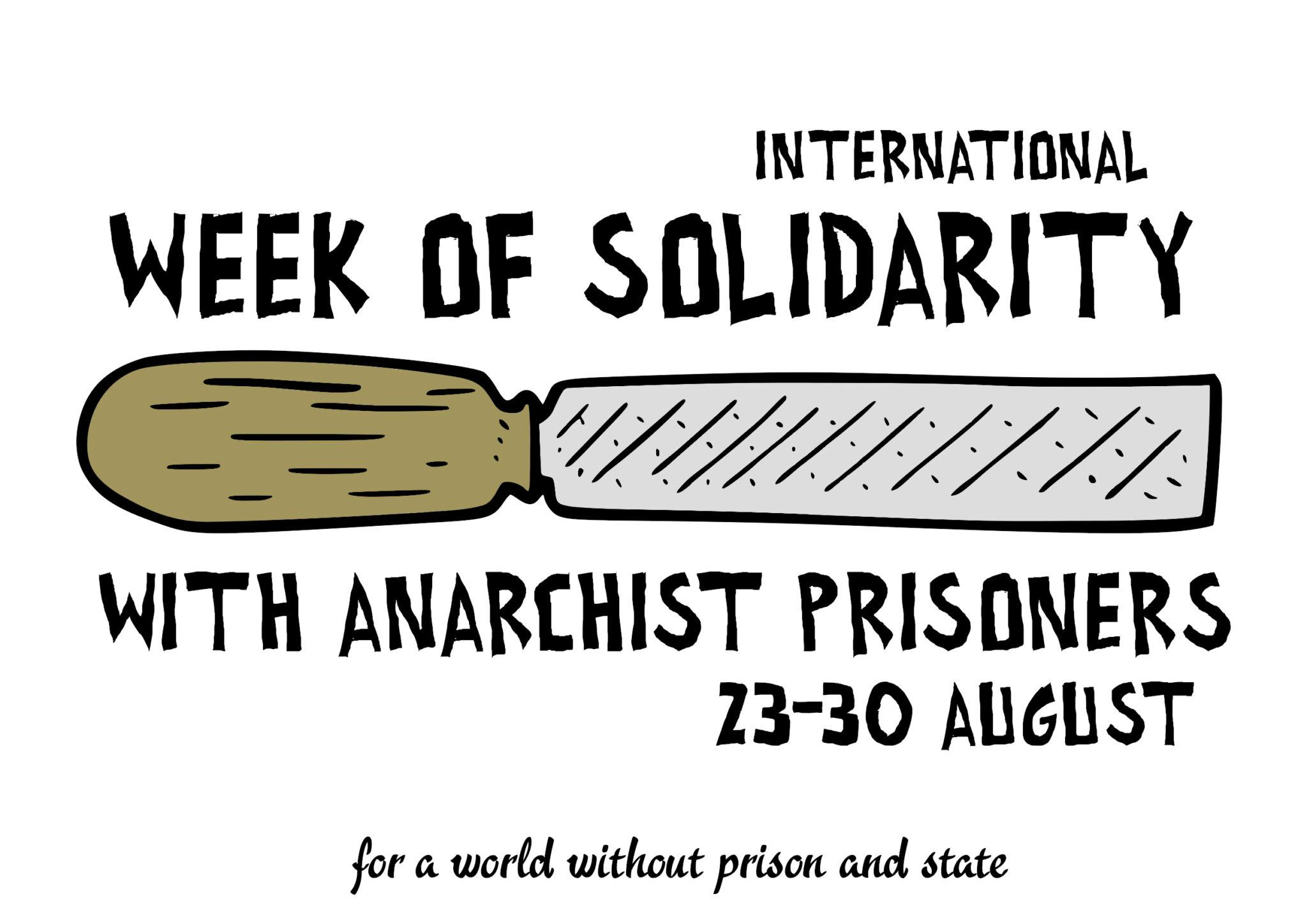 Till all are free – International Week of Solidarity with Anarchist Prisoners