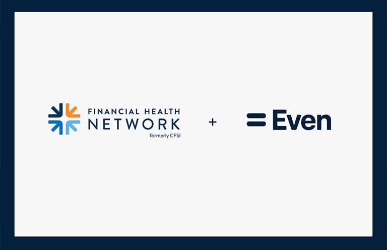 Financial Health Network partnering with Even