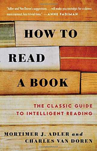 How to Read a Book: The Classic Guide to Intelligent Reading Cover