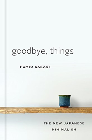 Book cover of 'Goodbye, Things'