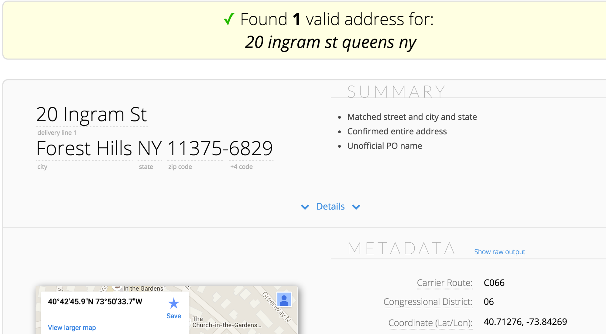Once the address is validated, the coordinates will be listed.