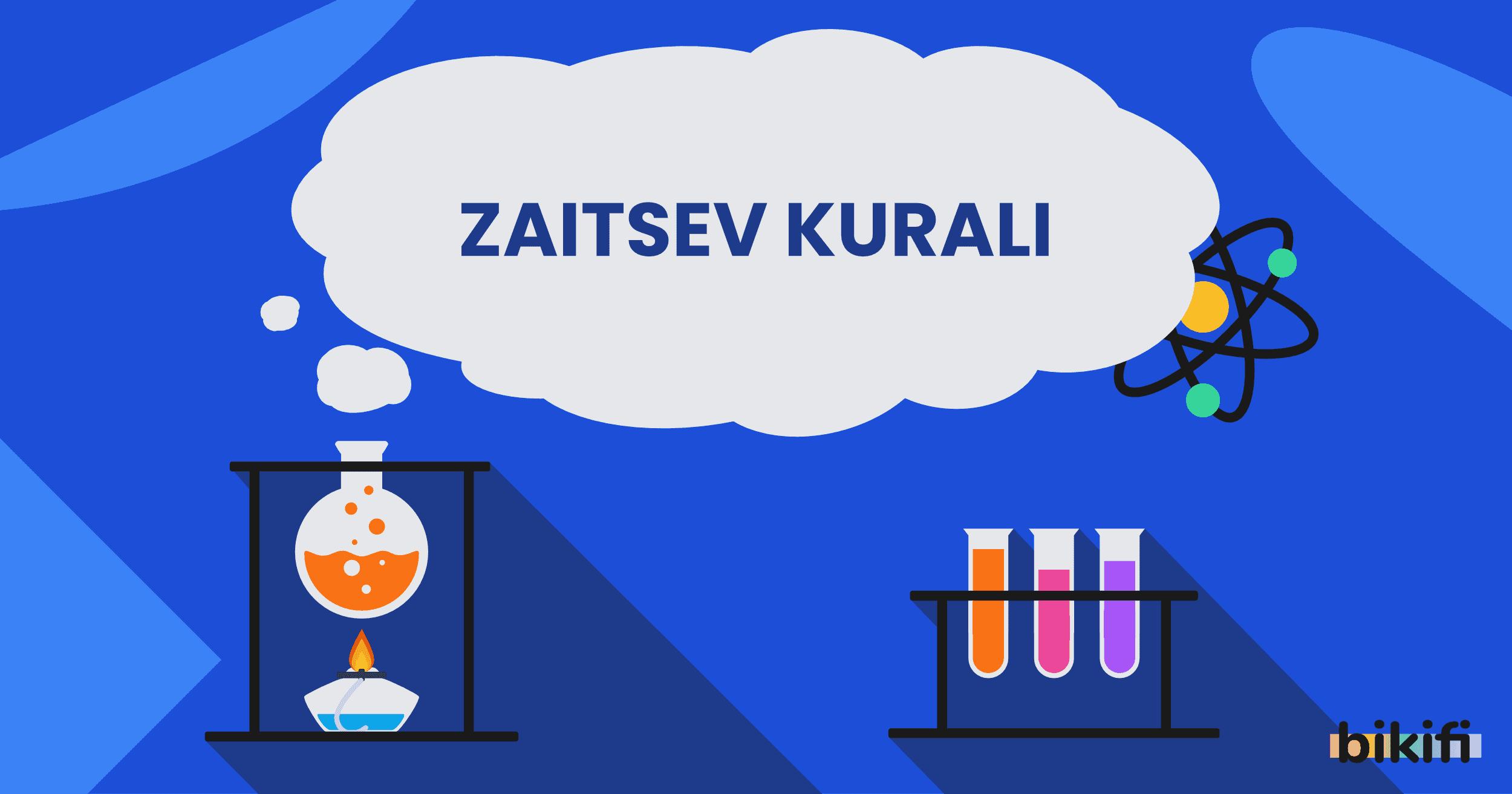 Zaitsev Kuralı