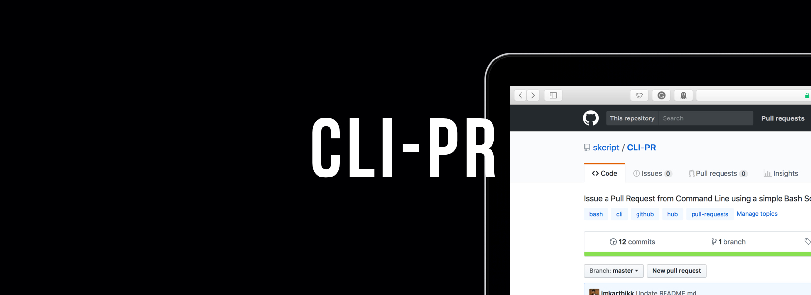 CLI-PR; A simple bash script for issuing Pull Requests to Github over Command Line