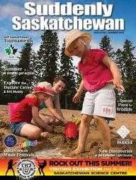 Suddenly Saskatchewan Magazine - Issue: Summer 2018