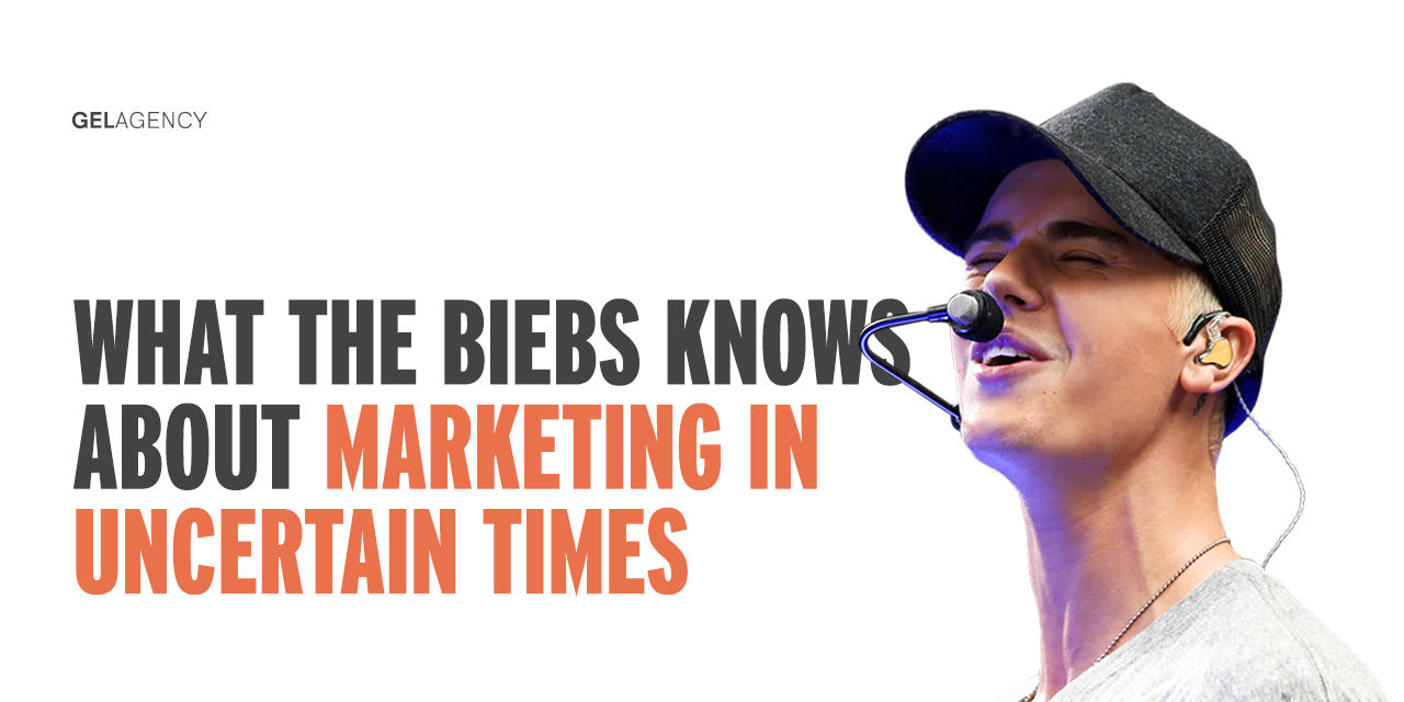 What the Biebs Knows About Marketing in Uncertain Times
