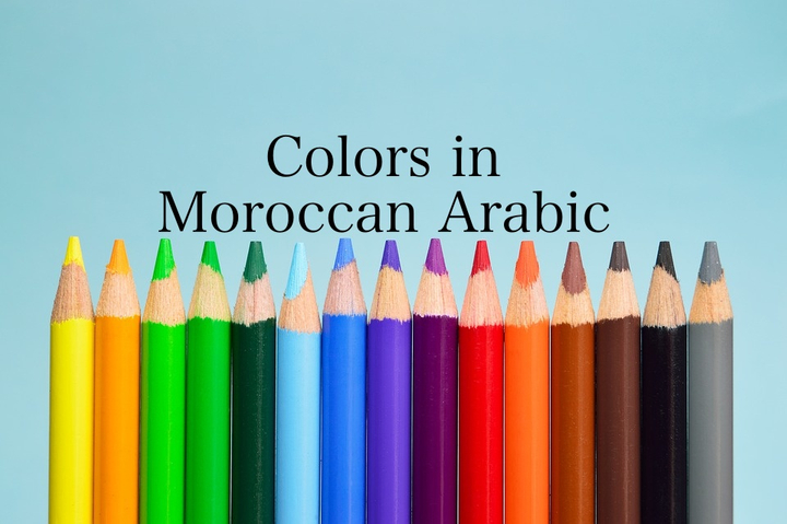 Colors in Moroccan Arabic