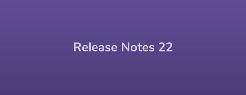 Esper Release Notes – DevRel 22