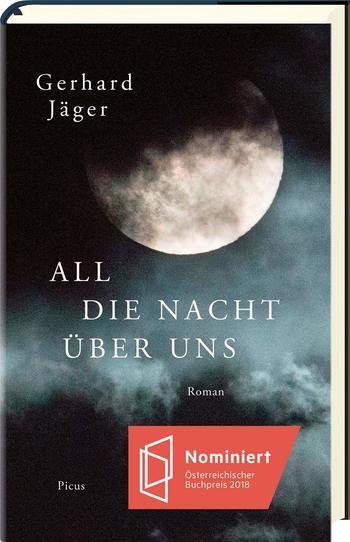 All die Nacht über uns von Gerhard Jäger