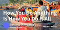 featured image thumbnail for post How You Do Anything Is How You Do Everything