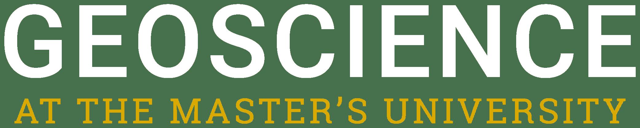 Geoscience at the Master's University