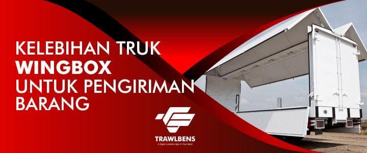 Kelebihan Truk Wingbox Untuk Pengiriman Barang