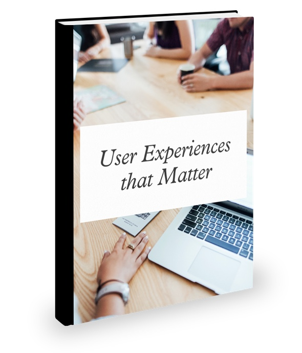 User Experiences that Matter