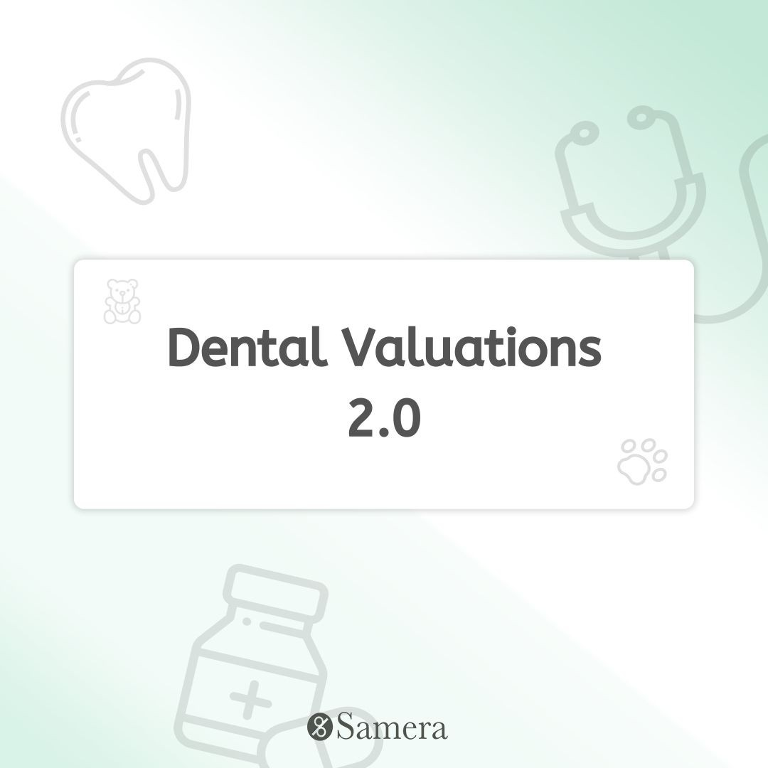 Dental Valuations 2.0