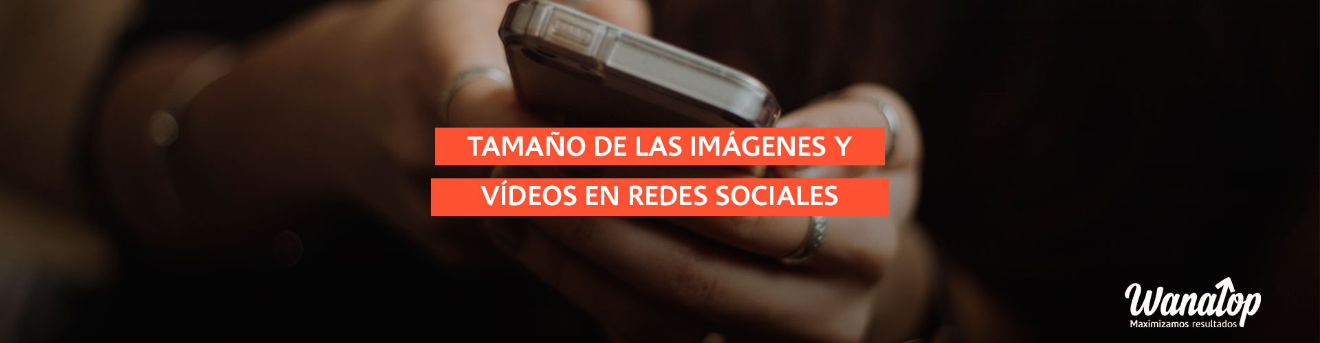 ¿Cuál es el tamaño de las imágenes y vídeos en redes sociales?