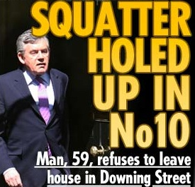 Squatter Holed Up in No 10