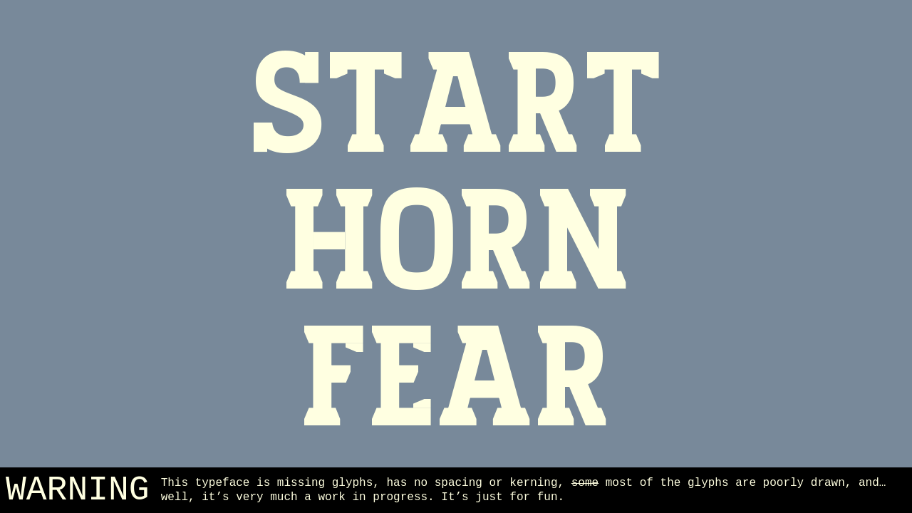 "Variable font sample with the words ""Start Horn Fear"""