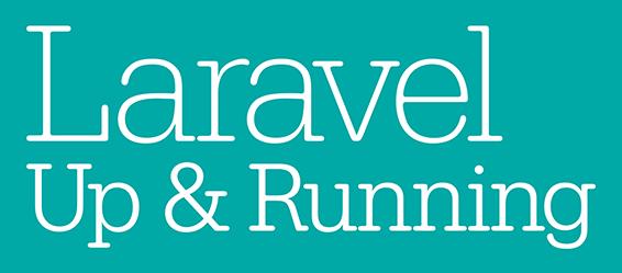 Laravel Up & Running