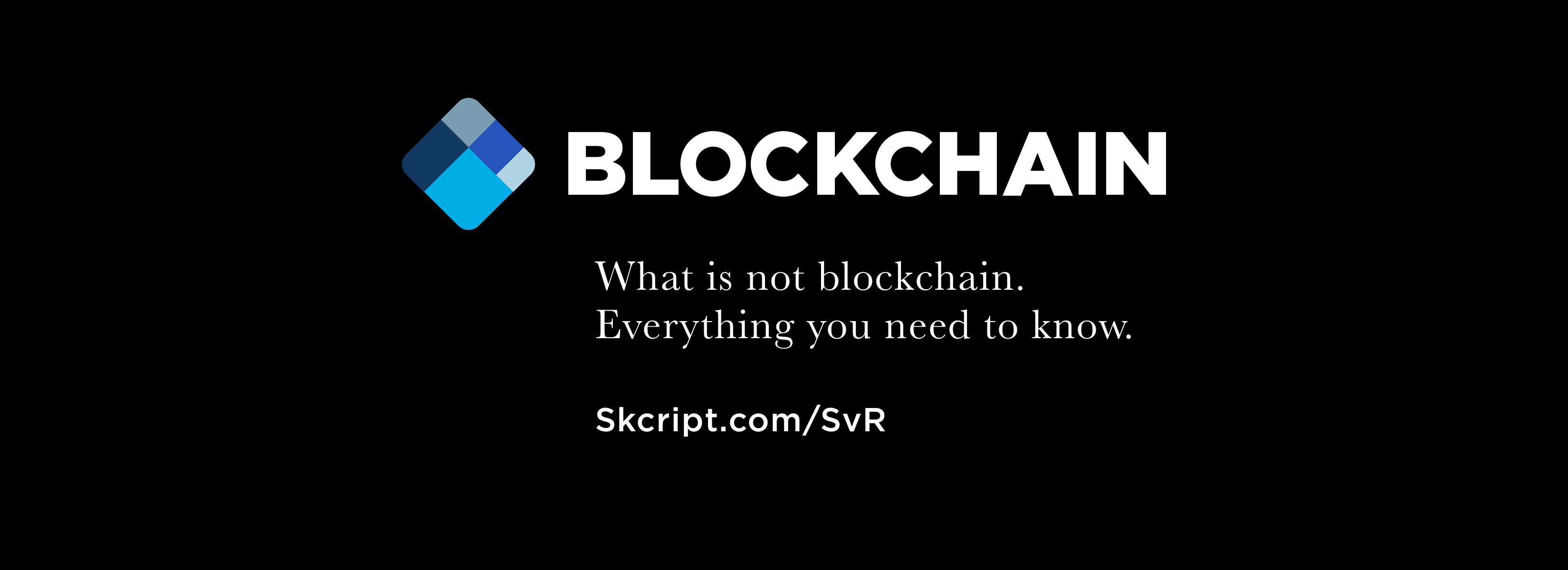 What is not blockchain. Everything you need to know.